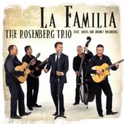 The Rosenberg Trio – La Familia