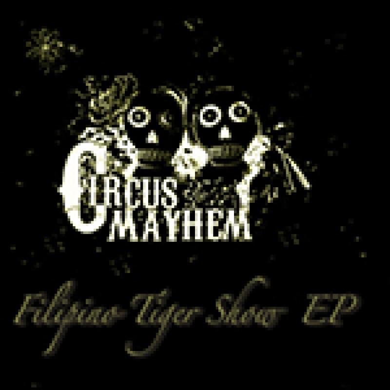 Circus Mayhem - Filipino Tiger Show EP
